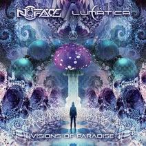NoFace, Lunatica - Visions of Paradise