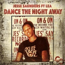 Jesse Saunders, Jesse Saunders, House Of Virus, Sinclair & Chatters, Melodymann, Lush - Dance the Night Away (feat. LeA)