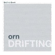 Orn - Drifting