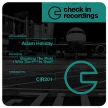 Adam Holiday - Breaking The Mold / Who The F*** Is That?