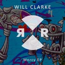 Will Clarke, Cajmere, Will Clarke - Mercy EP