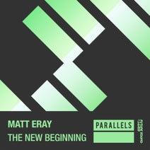 Matt Eray - The New Beginning