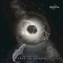 NONHOSONNO - Trip to Mondo