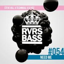Technikal, Steve Hill, DJ Yoz - Need Me