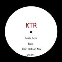 Bobby Deep, John Hellson - Tigro (John Hellson Mix)