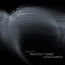 Ipnotico Tango - Orchestre Invisibili E.P. (I-Robots present: Ipnotico Tango)