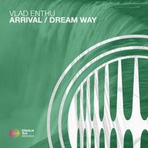 Vlad Enthu - Arrival / Dream Way
