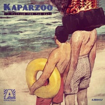 Kaparzoo - I'm Waiting For The Rain