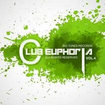 Yako Beatz, B3nLizz, Amisso, DDJ, Dirty Wild, DJ Luciano, Edlan, Lonely Dj - Club Euphoria, Vol. 4