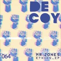 Mr. Jones, The Advent - Ethics EP