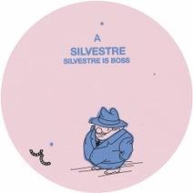 Silvestre, D.K. - Silvestre Is Boss