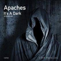 Apaches - It's A Dark