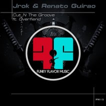 Jrok, Renato Guirao - Cut N the Groove ft. Overfiend