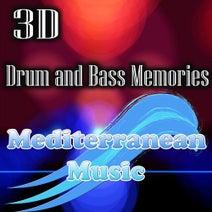 3D - Drum & Bass Memories