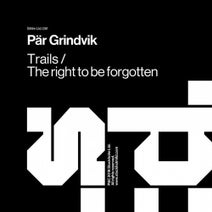 Par Grindvik - Trails / The Right To Be Forgotten