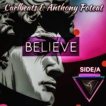 Anthony Poteat, Carlbeats, Vigostar - Believe Side A