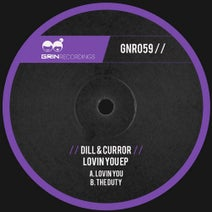 Dill & Curror - Loving You EP
