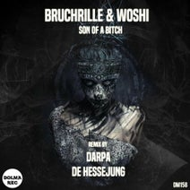 Bruchrille, Woshi, Darpa, De Hessejung - Son of A Bitch EP