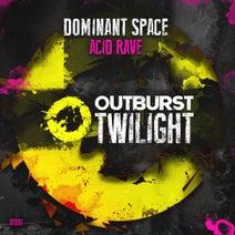 Dominant Space - Acid Rave