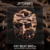 JP Torres, Jose Valero, Malocello - Fat Beat Bro EP