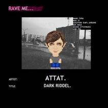 Attat - Dark Riddel