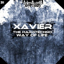 Xavier - The Hardtechno Way of Life