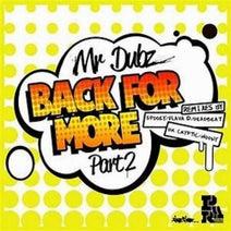 Mr Dubz, SpookyBizzle, Deadbeat UK, Flava D, Moony - Back For More
