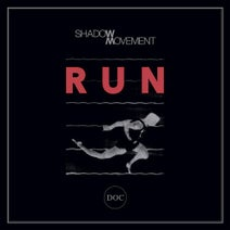 Shadow Movement - Run