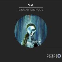 Lucas Rotela, Randy Mas, Mike TNDX, IBGO, Davide Nava, Zalem - Broken Music, Vol. 2