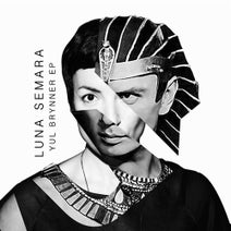 Luna Semara - Yul Brynner EP