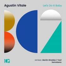Agustin Vitale, Martin Giraldez, TasZ, Samotarev - Let's Do It Baby