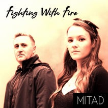 Mitad - Fighting With Fire EP