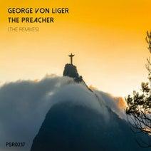 George Von Liger, Rob Evs, Lucius Lowe, Maffa & Cap - The Preacher (The Remixes)