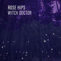 Rose Hips - Witch Doctor