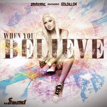 Goldillox, Dmoney - When You Believe