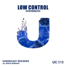 Low Control - Systematic