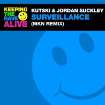Jordan Suckley, MKN, Kutski - Surveillance (MKN Remix)
