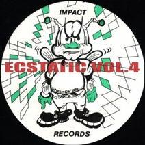 DJ Seduction, The Godfather, Static Substance, DJ'S Unite, Inspiration Point, Wishdokta, DJ Vibes, Mystic, DJ Fire - Ecstatic, Vol. 4