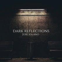 Jose Solano - Dark Reflections EP