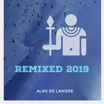 Alan De Laniere, Afro Carrib, Lady of Victory, Trax Machine, Steff Corner, Tribalizer, deepwire, Hey Jack - Remixed 2019