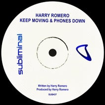 Harry Romero - Keep Moving & Phones Down