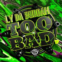 Ly Da Buddah - Too Bad EP