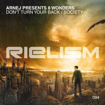 8 Wonders, Arnej - Don't Turn Your Back + Society
