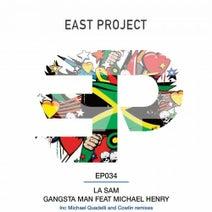 La Sam, Cowlin, Michael Quadelli - Gangsta Man Feat Michael Henry