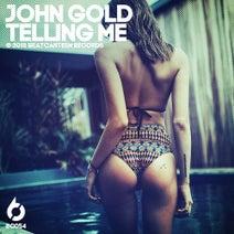 John Gold - Telling Me