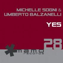 Umberto Balzanelli, Michelle Sogni - Yes