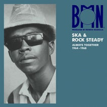 Stephen Cheng, Llans Thelwell, The Celestials, The Blues Busters, Byron Lee, The Dragonaires, The Maytals, Sir Lord Comic, David Isaacs, Sam Carty - BMN Ska & Rock Steady: Always Together 1964-1968