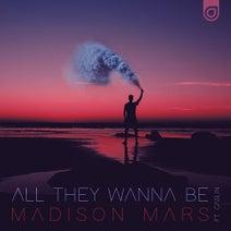 Madison Mars, Caslin - All They Wanna Be
