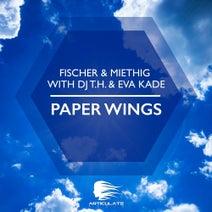Fischer, Miethig, Eva Kade, DJ T.H. - Paper Wings