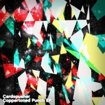 Cardopusher - Coppertoned Punch EP
